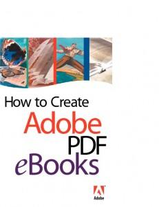 how to create adobe pdf ebooks 231x300 How to create ebooks?
